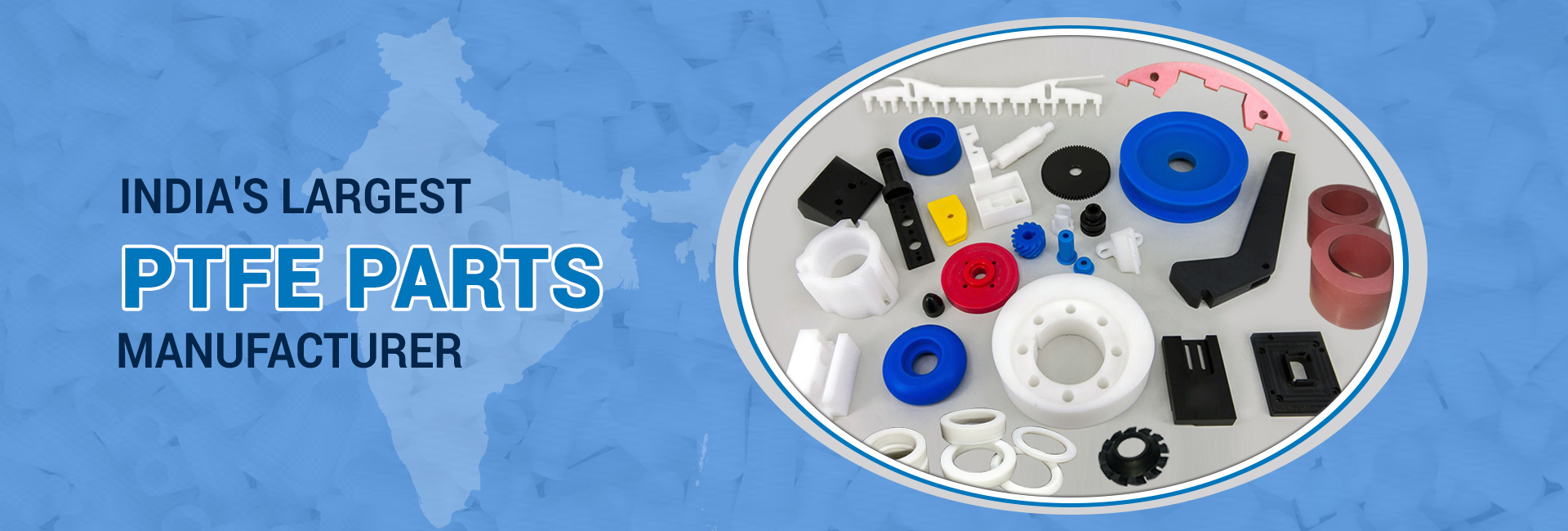 Ptfe Part Manufacturer & Supplier In india